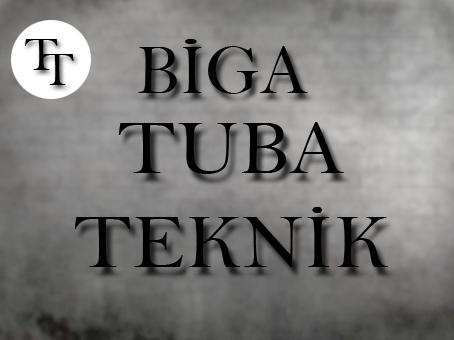 BİGA TUBA TEKNİK
